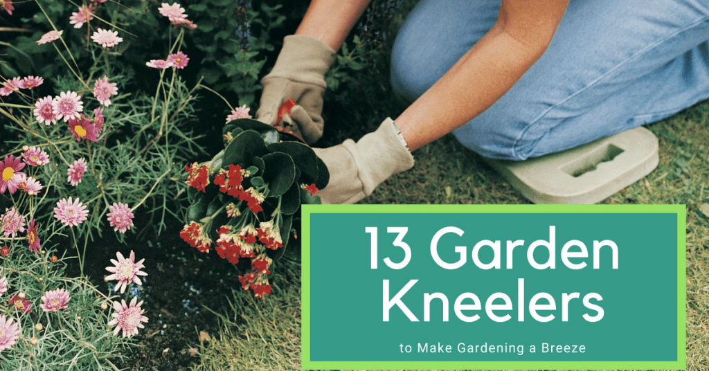 13 Garden Kneelers to Make Gardening a Breeze