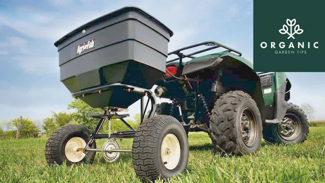 Choosing the Best Fertilizer Spreader for Your Lawn